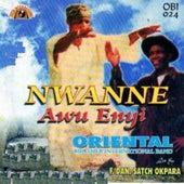 Nwanne Awu Enyi by Oriental Brothers International Band