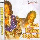 The Best Of Evi Edna Ogholi by Evi-Edna Ogholi