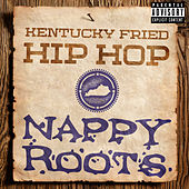 Kentucky Fried Hip Hop von Nappy Roots