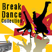 Break Dance Collection von Various Artists