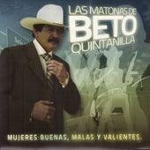 Las Matonas de Beto Quintanilla de Beto Quintanilla