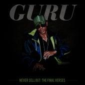 Never Sell Out: The Final Verses de Guru