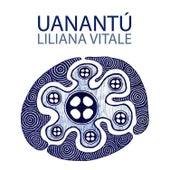 Uanantú de Liliana Vitale