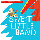 Babies Go Los Abuelos de la Nada by Sweet Little Band