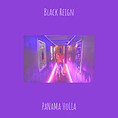 Black Reign (Studio) von PaNaMa HoLLa