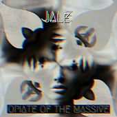 Opiate of the Massive by Jale