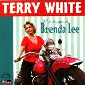 Sings Brenda Lee by Terry White