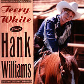 Sings Hank Williams by Terry White