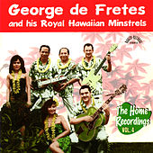 The Home Recordings Vol. 4 by George de Fretes
