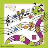 Bloom Baby Classes de Bloom