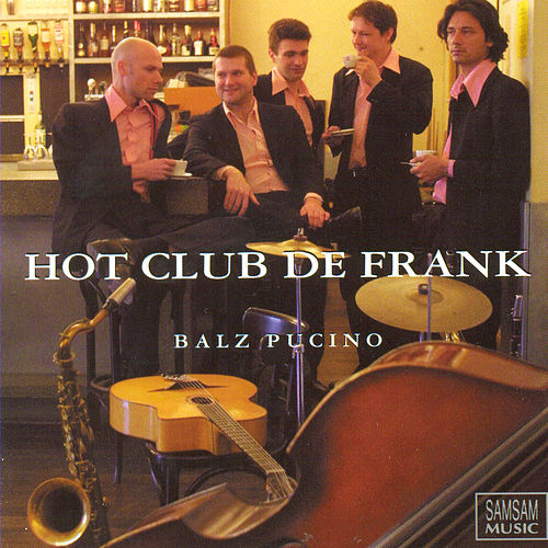 Balz Pucino de Hot Club De Frank