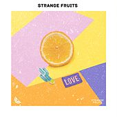 Strange Fruits | Top France Hits Of 2019 Indie | France Hit Songs von Various Artists