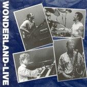 Live by wonderland