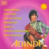 Indonesian Love Songs (Adinda) Vol. 5 by Various Artists