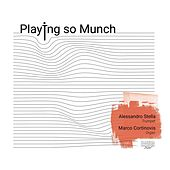 Playing so Munch by Alessandro Stella