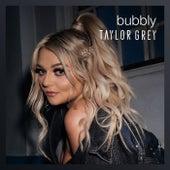 Bubbly de Taylor Grey