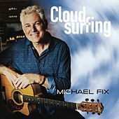 Cloudsurfing van Michael Fix