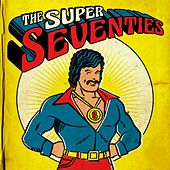 The Super Seventies de Various Artists