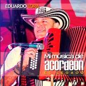 Mi Música De Acordeón (El Legado) de Eduardo Lora