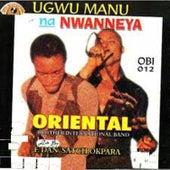 Ugwu Manu Na Nwanneya by Oriental Brothers International Band
