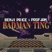 Badman Ting de Benji Price