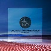 Counter Human Emotion von Set Mo