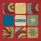 Afriques Independantes: Vol.5 Congo by Various Artists