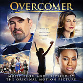 Overcomer (Music from and Inspired by the Original Motion Picture) by Various Artists