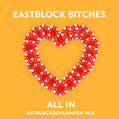 All In (Ostblockschlampen Mix) de Eastblock Bitches