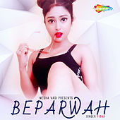 Beparwah - Single de Titãs
