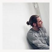 Write Me Notes by Maarten Swaan