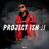 Project Ish 2 by Babel-Ish