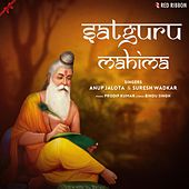 Satguru Mahima by Various Artists