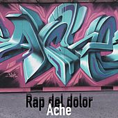 Rap del Dolor by Ache (2)