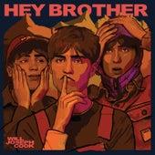 Hey Brother von Will Joseph Cook