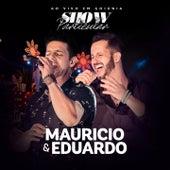 Show Particular (Ao Vivo em Goiânia) de Maurício & Eduardo