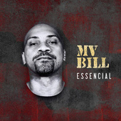 Essencial by MV Bill