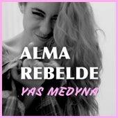 Alma Rebelde de Yas Medyna