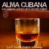 Alma Cubana (Los Mejores Artistas en la Version Original) de Various Artists
