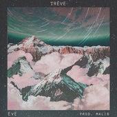 Trêve by Eve