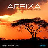 Afrixa (Original Motion Picture Soundtrack) by Christopher Nao