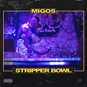 Stripper Bowl von Migos