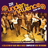 Under The Influence Vol. 4 compiled by Nick The Record by Various Artists
