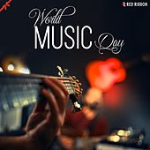 World Music Day by Various Artists