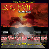 One Flew over the Cuckooz Nezt von B.G. Evil