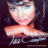 Deus Faz Acontecer (Playback) von Isa Campos