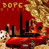 Dope Money de Dah Tha General