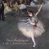 Deux Arabesques, L. 66: I. Andantino con moto von William Ogmundson