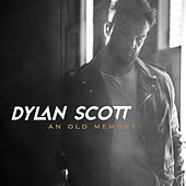 Between An Old Memory And Me by Dylan Scott