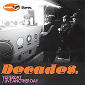 Yesterday/Live Another Day de Decades